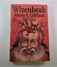 Wizenbeak by Alexis A. Gilliland (1986, Paperback) 1st Bluejay Print