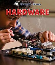 Hardware  Let s Learn about Computer Science