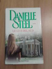Danielle Steel - LE LUCI DEL SUD - 2011 Sperling & Kupfer