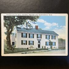 Vintage Pre 1930 Marblehead Massachusetts Postcard Birthplace Of Moll Pitcher