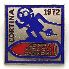 Spilla Cortina 1972 Coppa Piccoli Cannoni - Sci (E. Granero Pieve Tesino Fertili
