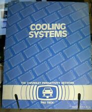 1984 CHEVROLET PONTIAC OLDS CADILLAC BUICK COOLING SYSTEMS TRAINING MANUAL