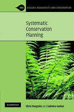 Systematic Conservation Planning (Ecology, Biodiversity and Conservation) by Ma