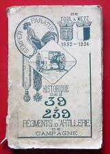 HISTORIQUE DES 39 & 239 RÉGIMENTS D'ARTILLERIE DE  CAMPAGNE