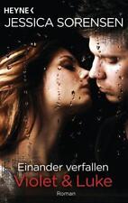 Einander verfallen - Violet & Luke / Callie & Kayden Bd. 4 von Jessica Sorensen