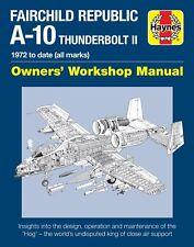Haynes Fairchild Republic A-10 Thunderbolt II Manual H6081