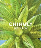 Chihuly at Kew Reflections on Nature by Dale Chihuly 9781842466827 | Brand New