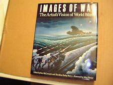 Images of War - The Artist's Vision of World War II