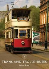 TRAMS AND TROLLEYBUSES - GREEN, OLIVER - NEW PAPERBACK