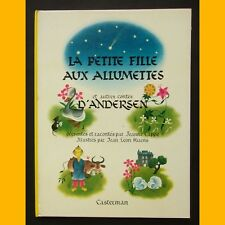 LA PETITE FILLE AUX ALLUMETTES et autres contes d'Andersen Jean Léon Huens 1966