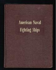 Dictionary of American Naval Fighting Ships Volume II. Navy Department 1977 VG