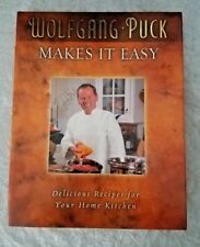Wolfgang Puck Makes It Easy Recipe Collection for the Home Cook 2008 Signed