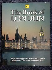 AA The book of London - where to go, what to see, how to get there