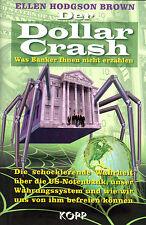 DER DOLLAR CRASH - Ellen Hodgson Brown - KOPP Verlag BUCH - NEU OVP