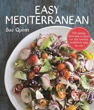 Easy Mediterranean: 100 recipes for the world's healthiest diet, Sue Quinn, New