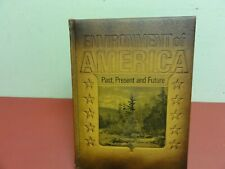 ENVIRONMENT OF AMERICA Past, Present, and Future 1971 HC Mission Leather