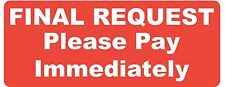 Accounts Stickers - Overdue - Final Request Payment Required - PAID - Please Pay