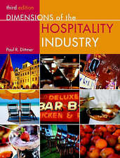 Dimensions of the Hospitality Industry: An Introduction