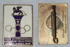 DISTINTIVO FESTE INTERNAZIONALI DI EDUCAZIONE FISICA E SPORTS - VENEZIA 1948 -
