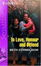 To Love, Honor, and Defend (Silhouette Intimate Moments No. 1362), Cornelison, B