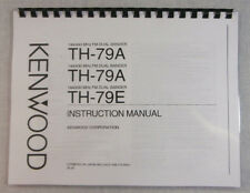 Kenwood TH-79A/E Instruction Manual - Premium Card Stock Covers & 28 LB Paper!