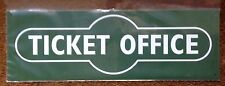 METAL RAILWAY SIGN - TICKET OFFICE