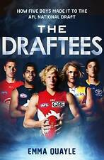 The Draftees: How Five Boys Made it to the AFL National Draft (Paperback)