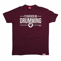 Id Rather Be Drumming T-SHIRT tee band music drum drummer funny birthday gift