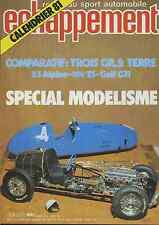 ECHAPPEMENT n°147 JANVIER 1981 SPECIAL MODELISME Gr2 TERRE R5 ALPINE GOLF GTI104