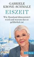 Eiszeit von Gabriele Krone-Schmalz (2018, Taschenbuch)