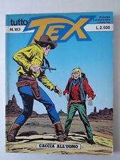 Tex Tutto Tex  Ristampa n. 183 Bonelli Editore anno 1994 Caccia all'uomo