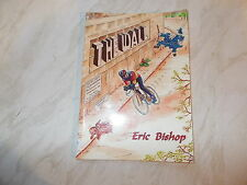 The Wall By Eric Bishop - SIGNED - Cycling Memories -Very Rare