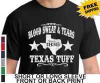 Texas Since 1836 Tuff Blood Sweat Tears Longhorn Lone Star State Men's T-Shirt
