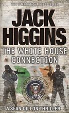 The White House Connection BRAND NEW BOOK by Jack Higgins (Paperback 2012)