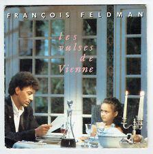 """François FELDMAN Vinyle 45T 7"""" SP LES VALSES DE VIENNE -BIG BANG 874896 F Réduit"""