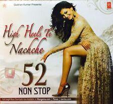 HIGH HEELS TE NACHCHE 52 NON STOP - BOLLYWOOD DANCE REMIX CD  FREE POST