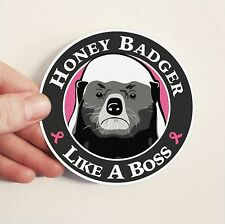 Honey badger bumper sticker - vinyl pink ribbon