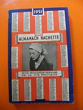 Almanach Hachette 1951 Petite encyclopédie de la vie pratique