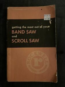 Delta Rockwell Getting Most Out Of Your Band Saw & Scroll Saw Instructions 1954