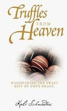 NEW - Truffles from Heaven: Discovering the Sweet Gift of God's Grace