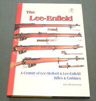 """LEE-ENFIELD"" BRITISH WW1 WW2 SMLE RIFLE JUNGLE CARBINE BAYONET REFERENCE BOOK"