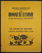Le Livre de Demain H. Bordeaux Une Honnête Femme Bois gravés P. Baudier Woodcuts