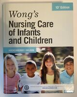 Wong's Nursing Care Infants Children Wilson Hockenberry RN Book 10th Edition