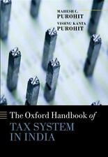Handbook of Tax System in India: An Analysis of Tax Policy and Governance Oxfor