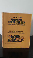 Myriam Harry - Señora Petit Jardín - 1930 - Edición Artheme Fayard