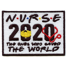 "Nurse 2020 ""The Ones Who Saved The World"" Embroidered Iron On Patch"