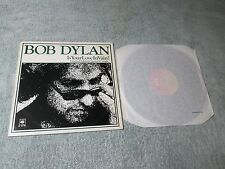 BOB DYLAN is your love in vain CBS 12-inch Special Limited Edition Single CBS 12