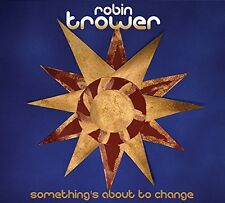 Robin Trower - Something's About to Change [New CD]