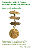 NEW! London & North Eastern Railway Ambulance Movement Men & Medals