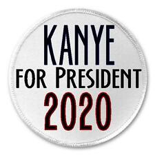 "Kanye For President 2020 - 3"" Sew / Iron On Patch Political Humor Joke Gift"